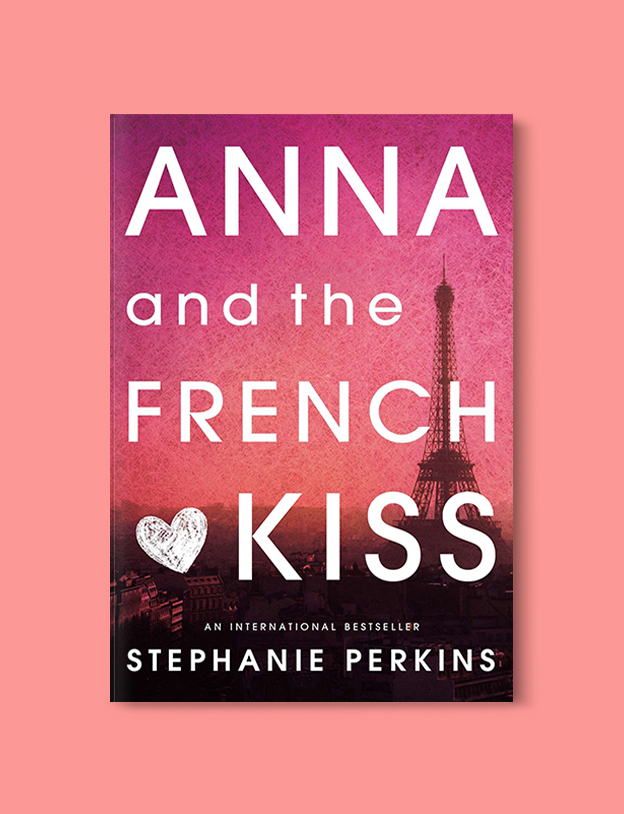 Books Set In France: Anna and the French Kiss by Stephanie Perkins. Visit www.taleway.com to find books from around the world. french books, french novels, best books set in france, popular books set in france, books about france, books about french culture, french reading challenge, french reading list, books set in paris, paris novels, french books to read, books to read before going to france, novels set in france, books to read about france, french english books, livres francais, famous french authors, france packing list, france travel, romance books set in france, mystery books set in france, historical fiction set in france, france travel books