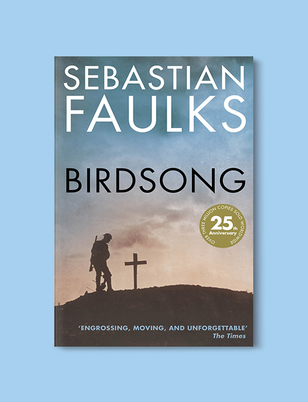 Books Set In France: Birdsong by Sebastian Faulks. Visit www.taleway.com to find books from around the world. french books, french novels, best books set in france, popular books set in france, books about france, books about french culture, french reading challenge, french reading list, books set in paris, paris novels, french books to read, books to read before going to france, novels set in france, books to read about france, french english books, livres francais, famous french authors, france packing list, france travel, romance books set in france, mystery books set in france, historical fiction set in france, france travel books