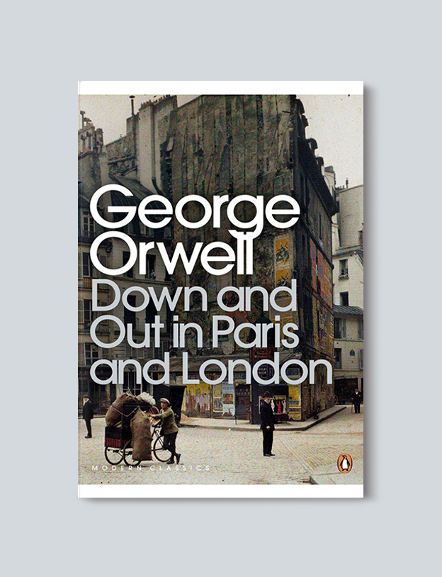 Books Set In France: Down and Out in Paris and London by George Orwell. Visit www.taleway.com to find books from around the world. french books, french novels, best books set in france, popular books set in france, books about france, books about french culture, french reading challenge, french reading list, books set in paris, paris novels, french books to read, books to read before going to france, novels set in france, books to read about france, french english books, livres francais, famous french authors, france packing list, france travel, romance books set in france, mystery books set in france, historical fiction set in france, france travel books