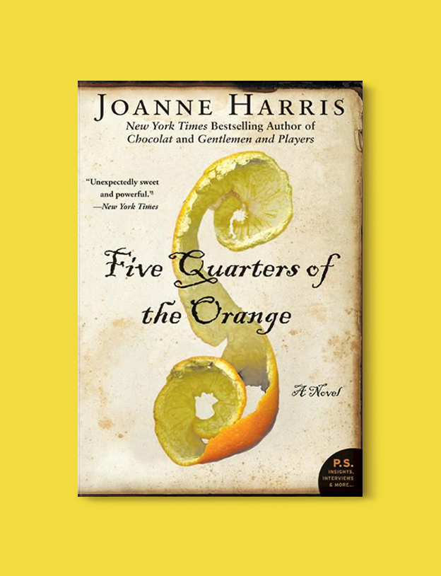 Books Set In France: Five Quarters of the Orange by Joanne Harris. Visit www.taleway.com to find books from around the world. french books, french novels, best books set in france, popular books set in france, books about france, books about french culture, french reading challenge, french reading list, books set in paris, paris novels, french books to read, books to read before going to france, novels set in france, books to read about france, french english books, livres francais, famous french authors, france packing list, france travel, romance books set in france, mystery books set in france, historical fiction set in france, france travel books