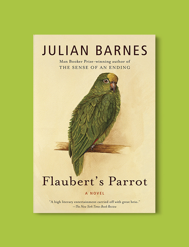 Books Set In France: Flaubert's Parrot by Julian Barnes. Visit www.taleway.com to find books from around the world. french books, french novels, best books set in france, popular books set in france, books about france, books about french culture, french reading challenge, french reading list, books set in paris, paris novels, french books to read, books to read before going to france, novels set in france, books to read about france, french english books, livres francais, famous french authors, france packing list, france travel, romance books set in france, mystery books set in france, historical fiction set in france, france travel books