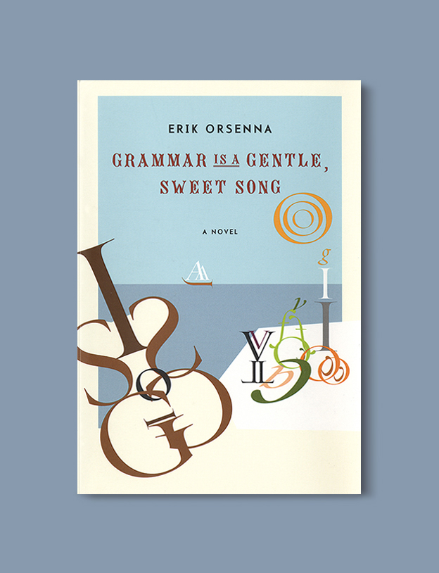 Books Set In France: Grammar Is a Sweet, Gentle Song by Érik Orsenna. Visit www.taleway.com to find books from around the world. french books, french novels, best books set in france, popular books set in france, books about france, books about french culture, french reading challenge, french reading list, books set in paris, paris novels, french books to read, books to read before going to france, novels set in france, books to read about france, french english books, livres francais, famous french authors, france packing list, france travel, romance books set in france, mystery books set in france, historical fiction set in france, france travel books