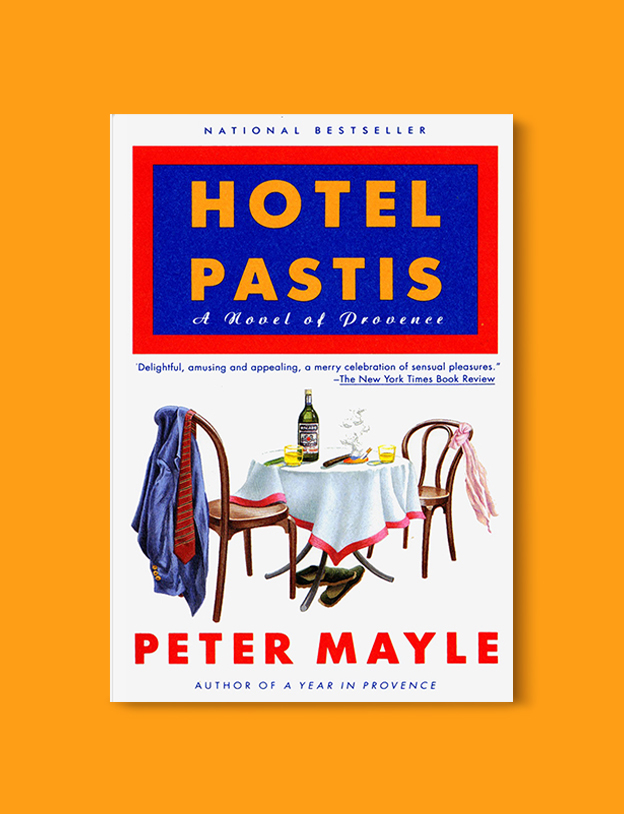 Books Set In France: Hotel Pastis: A Novel of Provence by Peter Mayle. Visit www.taleway.com to find books from around the world. french books, french novels, best books set in france, popular books set in france, books about france, books about french culture, french reading challenge, french reading list, books set in paris, paris novels, french books to read, books to read before going to france, novels set in france, books to read about france, french english books, livres francais, famous french authors, france packing list, france travel, romance books set in france, mystery books set in france, historical fiction set in france, france travel books