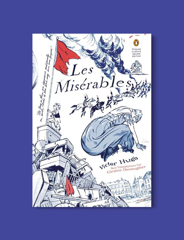 Books Set In France: Les Misérables by Victor Hugo. Visit www.taleway.com to find books from around the world. french books, french novels, best books set in france, popular books set in france, books about france, books about french culture, french reading challenge, french reading list, books set in paris, paris novels, french books to read, books to read before going to france, novels set in france, books to read about france, french english books, livres francais, famous french authors, france packing list, france travel, romance books set in france, mystery books set in france, historical fiction set in france, france travel books