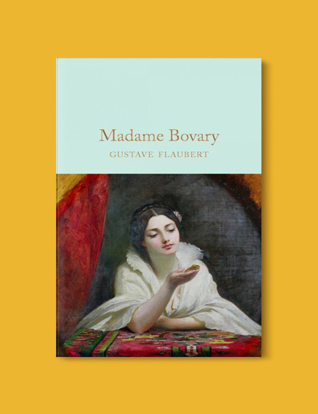 Books Set In France: Madame Bovary by Gustave Flaubert. Visit www.taleway.com to find books from around the world. french books, french novels, best books set in france, popular books set in france, books about france, books about french culture, french reading challenge, french reading list, books set in paris, paris novels, french books to read, books to read before going to france, novels set in france, books to read about france, french english books, livres francais, famous french authors, france packing list, france travel, romance books set in france, mystery books set in france, historical fiction set in france, france travel books