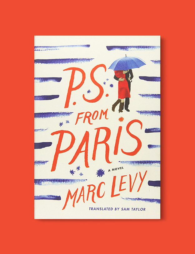 Books Set In France: P.S. from Paris by Marc Levy. Visit www.taleway.com to find books from around the world. french books, french novels, best books set in france, popular books set in france, books about france, books about french culture, french reading challenge, french reading list, books set in paris, paris novels, french books to read, books to read before going to france, novels set in france, books to read about france, french english books, livres francais, famous french authors, france packing list, france travel, romance books set in france, mystery books set in france, historical fiction set in france, france travel books