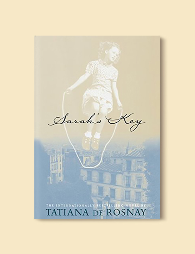 Books Set In France: Sarah's Key by Tatiana de Rosnay. Visit www.taleway.com to find books from around the world. french books, french novels, best books set in france, popular books set in france, books about france, books about french culture, french reading challenge, french reading list, books set in paris, paris novels, french books to read, books to read before going to france, novels set in france, books to read about france, french english books, livres francais, famous french authors, france packing list, france travel, romance books set in france, mystery books set in france, historical fiction set in france, france travel books