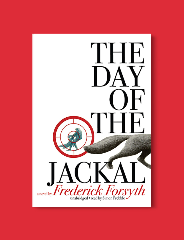 Books Set In France: The Day of the Jackal by Frederick Forsyth. Visit www.taleway.com to find books from around the world. french books, french novels, best books set in france, popular books set in france, books about france, books about french culture, french reading challenge, french reading list, books set in paris, paris novels, french books to read, books to read before going to france, novels set in france, books to read about france, french english books, livres francais, famous french authors, france packing list, france travel, romance books set in france, mystery books set in france, historical fiction set in france, france travel books