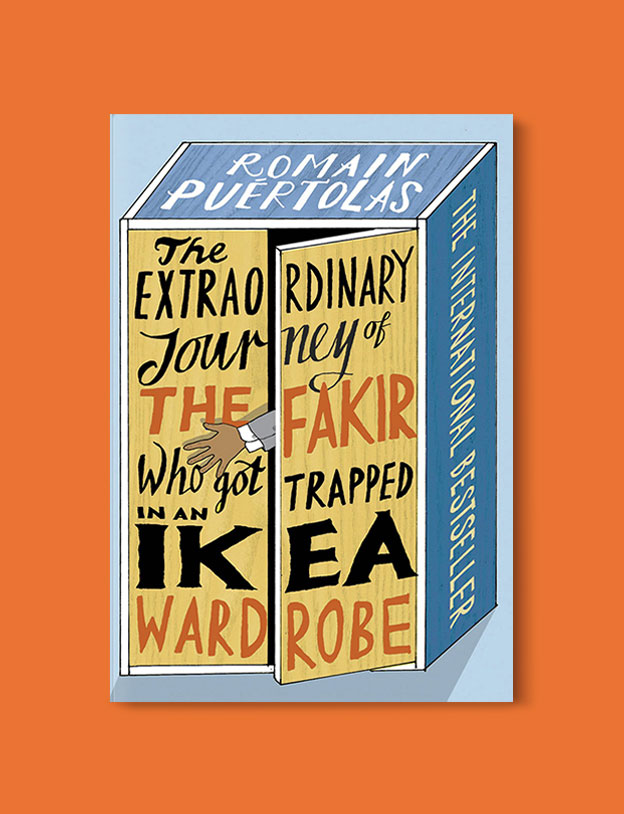 Books Set In France: The Extraordinary Journey of the Fakir Who Got Trapped in an IKEA Wardrobe by Romain Puértolas. Visit www.taleway.com to find books from around the world. french books, french novels, best books set in france, popular books set in france, books about france, books about french culture, french reading challenge, french reading list, books set in paris, paris novels, french books to read, books to read before going to france, novels set in france, books to read about france, french english books, livres francais, famous french authors, france packing list, france travel, romance books set in france, mystery books set in france, historical fiction set in france, france travel books