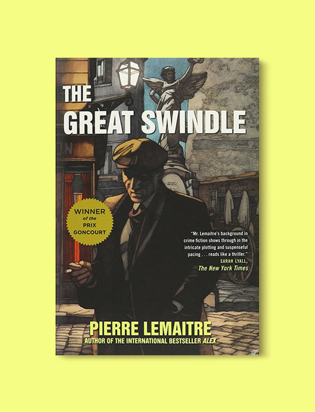 Books Set In France: The Great Swindle by Pierre Lemaitre. Visit www.taleway.com to find books from around the world. french books, french novels, best books set in france, popular books set in france, books about france, books about french culture, french reading challenge, french reading list, books set in paris, paris novels, french books to read, books to read before going to france, novels set in france, books to read about france, french english books, livres francais, famous french authors, france packing list, france travel, romance books set in france, mystery books set in france, historical fiction set in france, france travel books