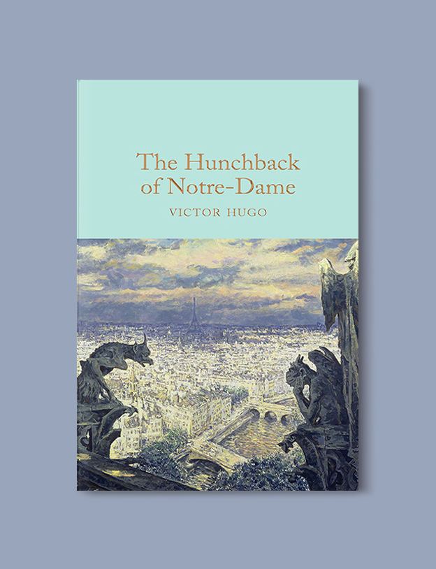 Books Set In France: The Hunchback of Notre-Dame by Victor Hugo. Visit www.taleway.com to find books from around the world. french books, french novels, best books set in france, popular books set in france, books about france, books about french culture, french reading challenge, french reading list, books set in paris, paris novels, french books to read, books to read before going to france, novels set in france, books to read about france, french english books, livres francais, famous french authors, france packing list, france travel, romance books set in france, mystery books set in france, historical fiction set in france, france travel books