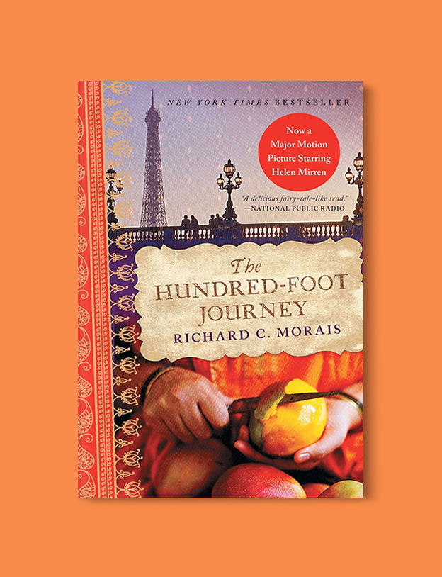Books Set In France: The Hundred-Foot Journey by Richard C. Morais. Visit www.taleway.com to find books from around the world. french books, french novels, best books set in france, popular books set in france, books about france, books about french culture, french reading challenge, french reading list, books set in paris, paris novels, french books to read, books to read before going to france, novels set in france, books to read about france, french english books, livres francais, famous french authors, france packing list, france travel, romance books set in france, mystery books set in france, historical fiction set in france, france travel books