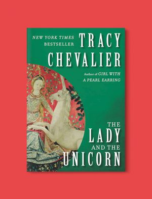 Books Set In France: The Lady and the Unicorn by Tracy Chevalier. Visit www.taleway.com to find books from around the world. french books, french novels, best books set in france, popular books set in france, books about france, books about french culture, french reading challenge, french reading list, books set in paris, paris novels, french books to read, books to read before going to france, novels set in france, books to read about france, french english books, livres francais, famous french authors, france packing list, france travel, romance books set in france, mystery books set in france, historical fiction set in france, france travel books