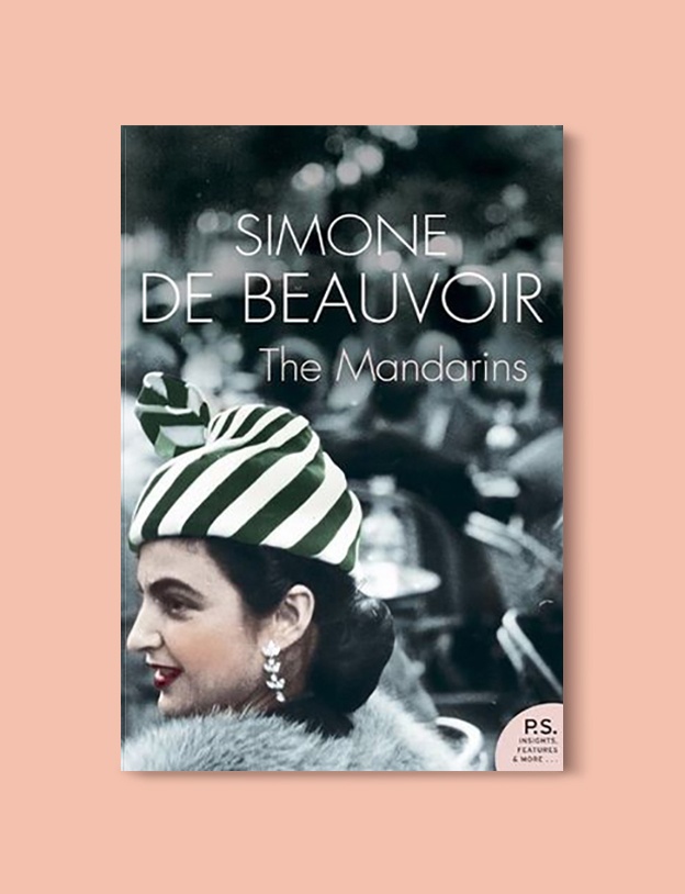 Books Set In France: The Mandarins by Simone de Beauvoir. Visit www.taleway.com to find books from around the world. french books, french novels, best books set in france, popular books set in france, books about france, books about french culture, french reading challenge, french reading list, books set in paris, paris novels, french books to read, books to read before going to france, novels set in france, books to read about france, french english books, livres francais, famous french authors, france packing list, france travel, romance books set in france, mystery books set in france, historical fiction set in france, france travel books