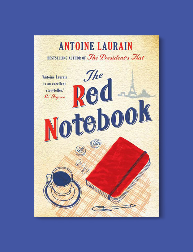 Books Set In France: The Red Notebook by Antoine Laurain. Visit www.taleway.com to find books from around the world. french books, french novels, best books set in france, popular books set in france, books about france, books about french culture, french reading challenge, french reading list, books set in paris, paris novels, french books to read, books to read before going to france, novels set in france, books to read about france, french english books, livres francais, famous french authors, france packing list, france travel, romance books set in france, mystery books set in france, historical fiction set in france, france travel books
