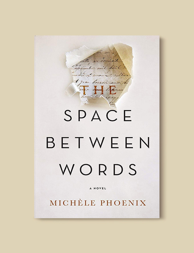 Books Set In France: The Space Between Words by Michèle Phoenix. Visit www.taleway.com to find books from around the world. french books, french novels, best books set in france, popular books set in france, books about france, books about french culture, french reading challenge, french reading list, books set in paris, paris novels, french books to read, books to read before going to france, novels set in france, books to read about france, french english books, livres francais, famous french authors, france packing list, france travel, romance books set in france, mystery books set in france, historical fiction set in france, france travel books