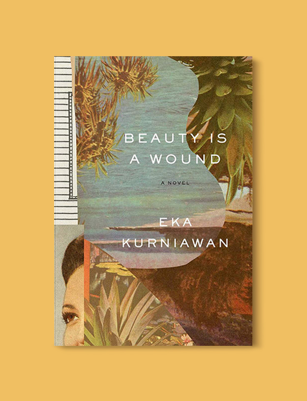 Books Set In Indonesia: Beauty Is a Wound by Eka Kurniawan. Visit www.taleway.com to find books from around the world. books indonesia, books about indonesia, indonesia inspiration, indonesia travel, indonesia reading, indonesia reading challenge, indonesia packing, bali book, bali inspiration, bali travel, travel reading challenge, ubud travel, gili travel, books set in asia, books and travel, indonesia book novel, indonesia book challenge, indonesia bucket list, indonesia backpacking, indonesia culture, indonesia guide, indonesia quotes, reading list, books around the world, books to read, books set in different countries