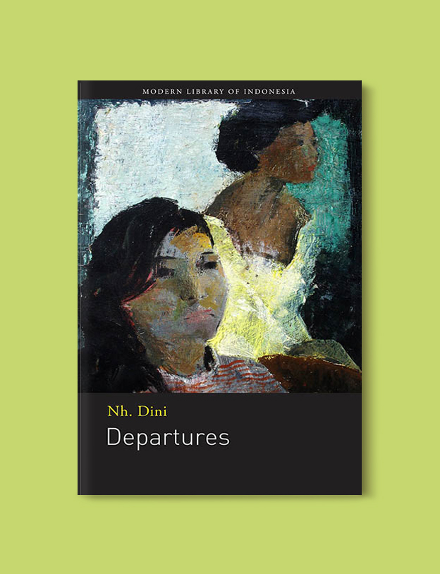 Books Set In Indonesia: Departures by Nh Dini. Visit www.taleway.com to find books from around the world. books indonesia, books about indonesia, indonesia inspiration, indonesia travel, indonesia reading, indonesia reading challenge, indonesia packing, bali book, bali inspiration, bali travel, travel reading challenge, ubud travel, gili travel, books set in asia, books and travel, indonesia book novel, indonesia book challenge, indonesia bucket list, indonesia backpacking, indonesia culture, indonesia guide, indonesia quotes, reading list, books around the world, books to read, books set in different countries