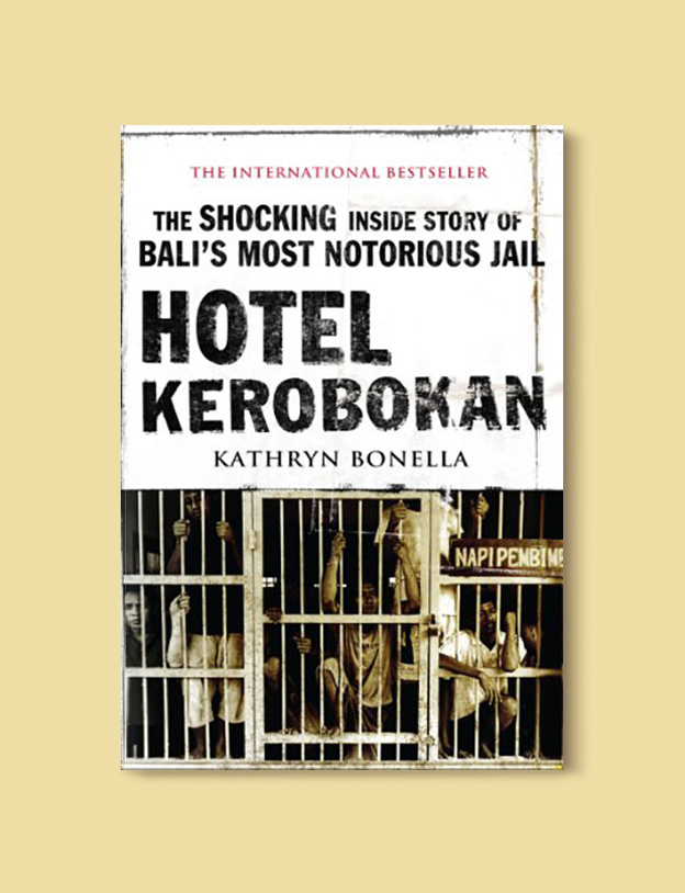 Books Set In Indonesia: Hotel Kerobokan by Kathryn Bonella. Visit www.taleway.com to find books from around the world. books indonesia, books about indonesia, indonesia inspiration, indonesia travel, indonesia reading, indonesia reading challenge, indonesia packing, bali book, bali inspiration, bali travel, travel reading challenge, ubud travel, gili travel, books set in asia, books and travel, indonesia book novel, indonesia book challenge, indonesia bucket list, indonesia backpacking, indonesia culture, indonesia guide, indonesia quotes, reading list, books around the world, books to read, books set in different countries