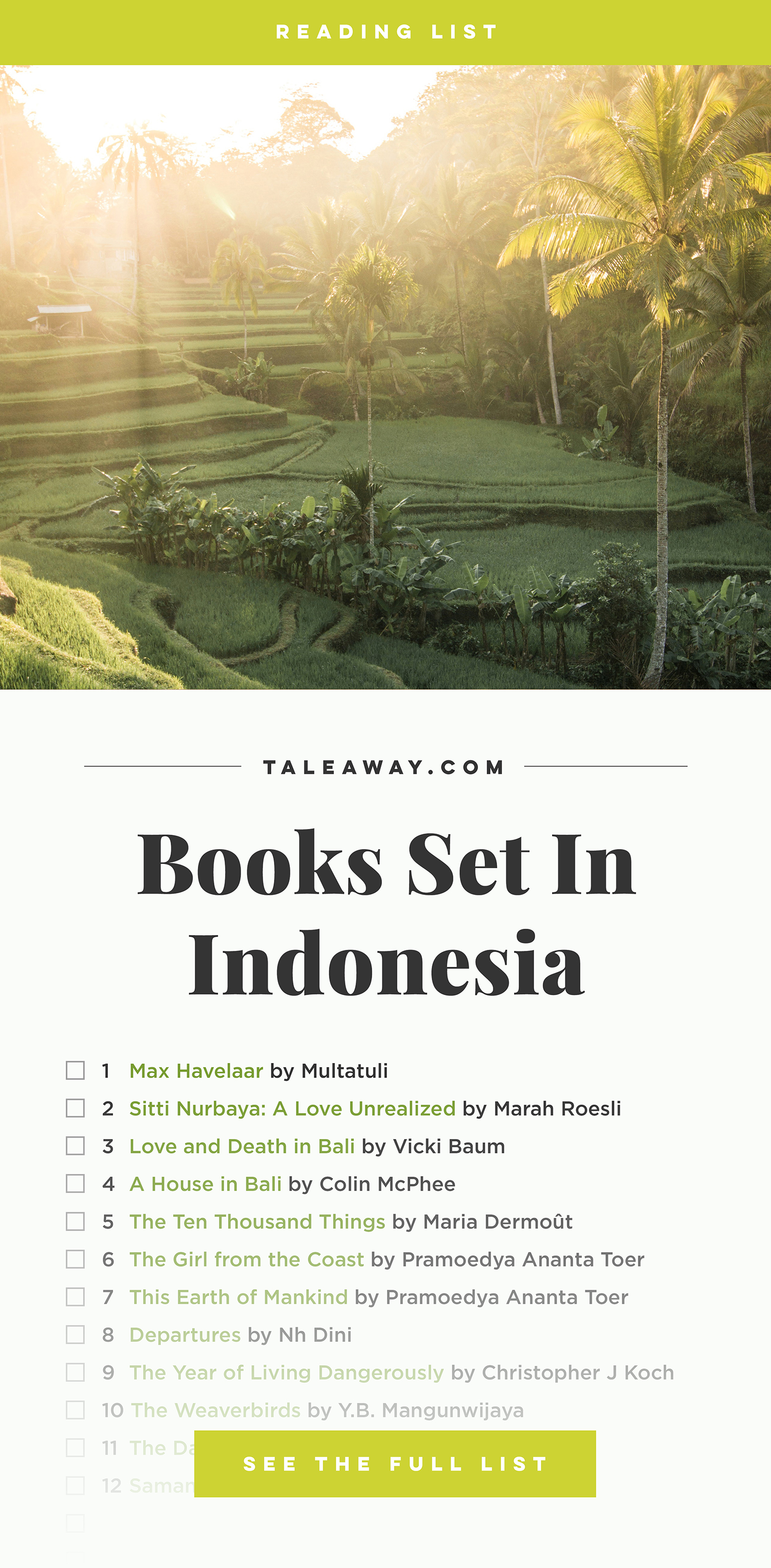 Books Set In Indonesia. Visit www.taleway.com to find books from around the world. books indonesia, books about indonesia, indonesia inspiration, indonesia travel, indonesia reading, indonesia reading challenge, indonesia packing, novel indonesia, indonesia trip, bali book, bali inspiration, bali travel, travel reading challenge, ubud travel, gili travel, books set in asia, books and travel, indonesia book novel, indonesia book challenge, indonesia bucket list, indonesia backpacking, indonesian culture, indonesia guide, indonesia quotes, reading list, books around the world, books to read, books set in different countries