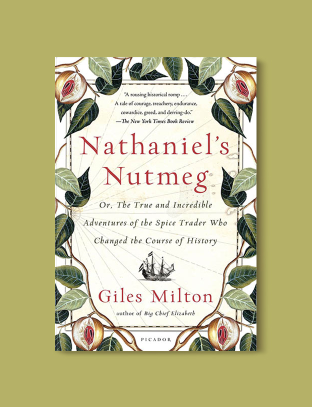 Books Set In Indonesia: Nathaniel's Nutmeg by Giles Milton. Visit www.taleway.com to find books from around the world. books indonesia, books about indonesia, indonesia inspiration, indonesia travel, indonesia reading, indonesia reading challenge, indonesia packing, bali book, bali inspiration, bali travel, travel reading challenge, ubud travel, gili travel, books set in asia, books and travel, indonesia book novel, indonesia book challenge, indonesia bucket list, indonesia backpacking, indonesia culture, indonesia guide, indonesia quotes, reading list, books around the world, books to read, books set in different countries