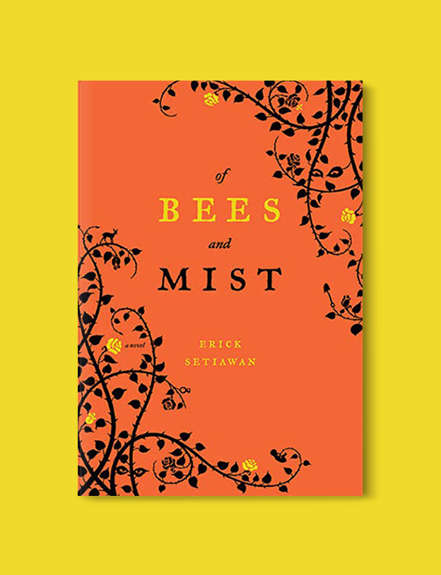 Books Set In Indonesia: Of Bees and Mist by Erick Setiawan. Visit www.taleway.com to find books from around the world. books indonesia, books about indonesia, indonesia inspiration, indonesia travel, indonesia reading, indonesia reading challenge, indonesia packing, bali book, bali inspiration, bali travel, travel reading challenge, ubud travel, gili travel, books set in asia, books and travel, indonesia book novel, indonesia book challenge, indonesia bucket list, indonesia backpacking, indonesia culture, indonesia guide, indonesia quotes, reading list, books around the world, books to read, books set in different countries