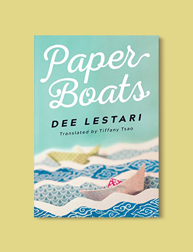 Books Set In Indonesia: Paper Boats by Dee Lestari. Visit www.taleway.com to find books from around the world. books indonesia, books about indonesia, indonesia inspiration, indonesia travel, indonesia reading, indonesia reading challenge, indonesia packing, bali book, bali inspiration, bali travel, travel reading challenge, ubud travel, gili travel, books set in asia, books and travel, indonesia book novel, indonesia book challenge, indonesia bucket list, indonesia backpacking, indonesia culture, indonesia guide, indonesia quotes, reading list, books around the world, books to read, books set in different countries