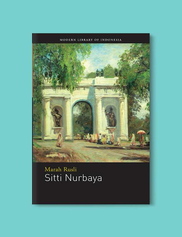 Books Set In Indonesia: Sitti Nurbaya: A Love Unrealized by Marah Roesli. Visit www.taleway.com to find books from around the world. books indonesia, books about indonesia, indonesia inspiration, indonesia travel, indonesia reading, indonesia reading challenge, indonesia packing, bali book, bali inspiration, bali travel, travel reading challenge, ubud travel, gili travel, books set in asia, books and travel, indonesia book novel, indonesia book challenge, indonesia bucket list, indonesia backpacking, indonesia culture, indonesia guide, indonesia quotes, reading list, books around the world, books to read, books set in different countries