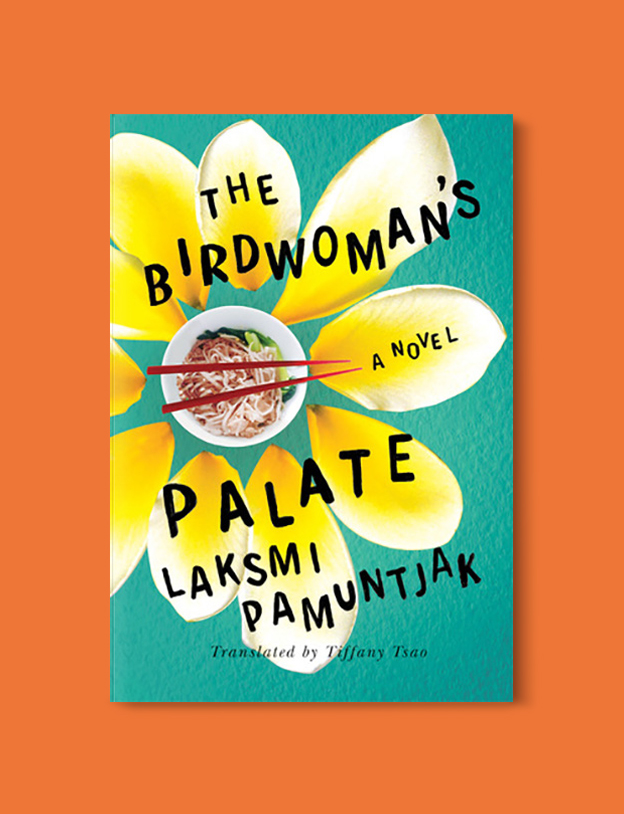 Books Set In Indonesia: The Birdwoman's Palate by Laksmi Pamuntjak. Visit www.taleway.com to find books from around the world. books indonesia, books about indonesia, indonesia inspiration, indonesia travel, indonesia reading, indonesia reading challenge, indonesia packing, bali book, bali inspiration, bali travel, travel reading challenge, ubud travel, gili travel, books set in asia, books and travel, indonesia book novel, indonesia book challenge, indonesia bucket list, indonesia backpacking, indonesia culture, indonesia guide, indonesia quotes, reading list, books around the world, books to read, books set in different countries