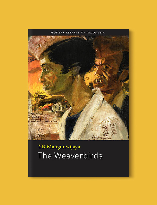 Books Set In Indonesia: The Weaverbirds by Y.B. Mangunwijaya. Visit www.taleway.com to find books from around the world. books indonesia, books about indonesia, indonesia inspiration, indonesia travel, indonesia reading, indonesia reading challenge, indonesia packing, bali book, bali inspiration, bali travel, travel reading challenge, ubud travel, gili travel, books set in asia, books and travel, indonesia book novel, indonesia book challenge, indonesia bucket list, indonesia backpacking, indonesia culture, indonesia guide, indonesia quotes, reading list, books around the world, books to read, books set in different countries
