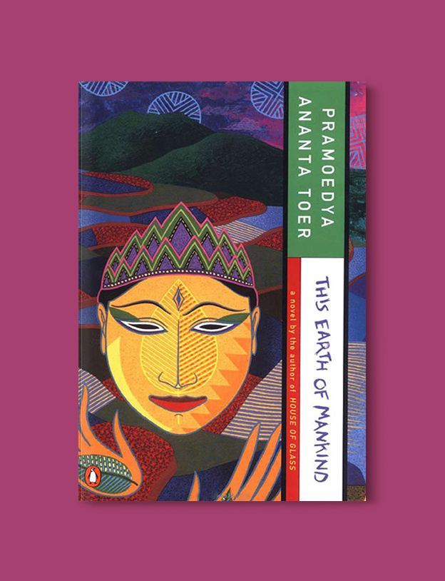 Books Set In Indonesia: This Earth of Mankind by Pramoedya Ananta Toer. Visit www.taleway.com to find books from around the world. books indonesia, books about indonesia, indonesia inspiration, indonesia travel, indonesia reading, indonesia reading challenge, indonesia packing, bali book, bali inspiration, bali travel, travel reading challenge, ubud travel, gili travel, books set in asia, books and travel, indonesia book novel, indonesia book challenge, indonesia bucket list, indonesia backpacking, indonesia culture, indonesia guide, indonesia quotes, reading list, books around the world, books to read, books set in different countries