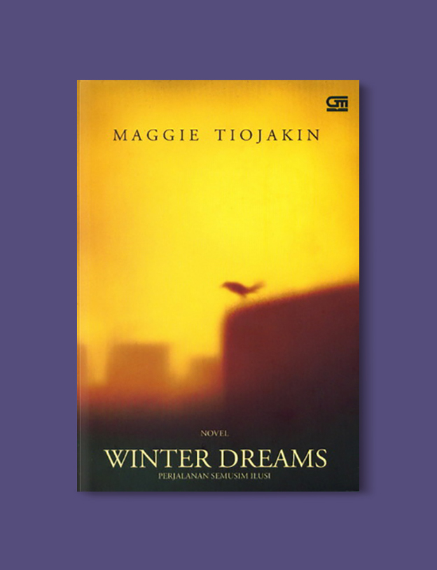 Books Set In Indonesia: Winter Dreams Maggie Tiojakin. Visit www.taleway.com to find books from around the world. books indonesia, books about indonesia, indonesia inspiration, indonesia travel, indonesia reading, indonesia reading challenge, indonesia packing, bali book, bali inspiration, bali travel, travel reading challenge, ubud travel, gili travel, books set in asia, books and travel, indonesia book novel, indonesia book challenge, indonesia bucket list, indonesia backpacking, indonesia culture, indonesia guide, indonesia quotes, reading list, books around the world, books to read, books set in different countries