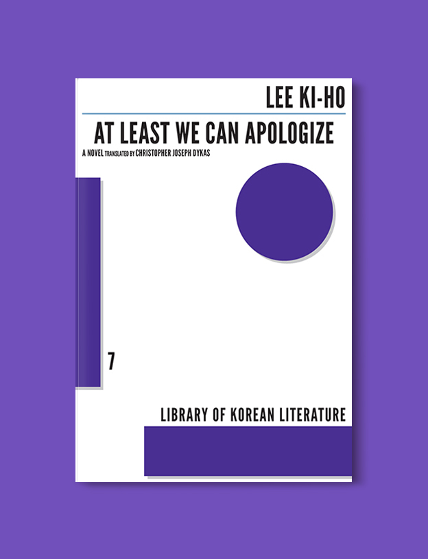 Books Set In Korea: At Least We Can Apologize by Ki-ho Lee. Visit www.taleway.com to find books from around the world. korean books, south korean books, books about south korean culture, korean english books, korean authors, korean translated books, korean novels, best books on korean history, best korean romantic novels, korean novels in english, famous korean literature, korean book cover, korean books to read, korean reading challenge, korea reading, korea packing list, korea travel, korea culture, korea inspiration, books and travel, korea bucket list, korea reading list, world books, seoul book, seoul book cover, books set in seoul