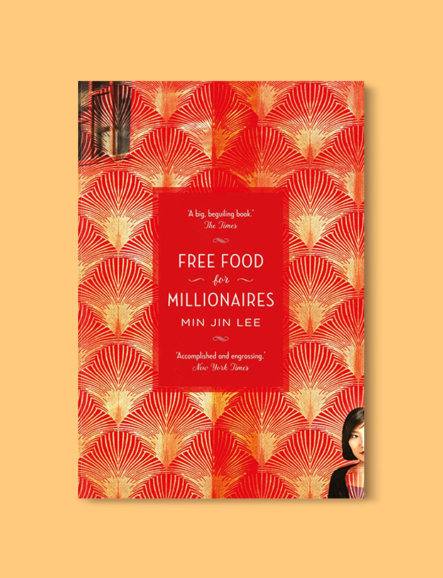 Books Set In Korea: Free Food for Millionaires by Min Jin Lee  Visit