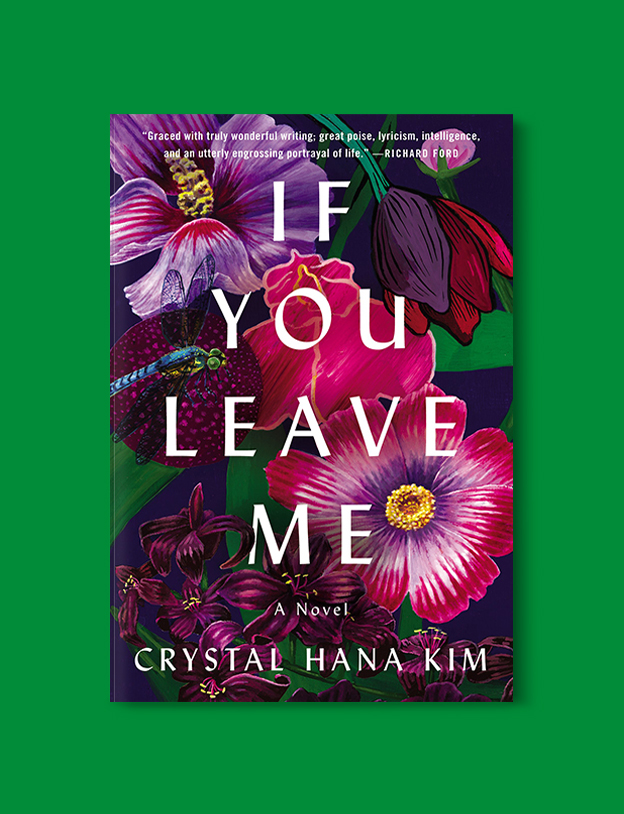 Books Set In Korea: If You Leave Me by Crystal Hana Kim. Visit www.taleway.com to find books from around the world. korean books, south korean books, books about south korean culture, korean english books, korean authors, korean translated books, korean novels, best books on korean history, best korean romantic novels, korean novels in english, famous korean literature, korean book cover, korean books to read, korean reading challenge, korea reading, korea packing list, korea travel, korea culture, korea inspiration, books and travel, korea bucket list, korea reading list, world books, seoul book, seoul book cover, books set in seoul