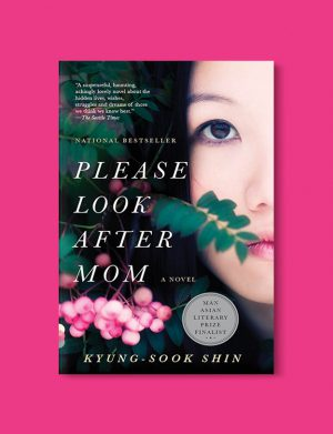 Books Set In Korea: Please Look After Mom by Kyung-Sook Shin. Visit www.taleway.com to find books from around the world. korean books, south korean books, books about south korean culture, korean english books, korean authors, korean translated books, korean novels, best books on korean history, best korean romantic novels, korean novels in english, famous korean literature, korean book cover, korean books to read, korean reading challenge, korea reading, korea packing list, korea travel, korea culture, korea inspiration, books and travel, korea bucket list, korea reading list, world books, seoul book, seoul book cover, books set in seoul