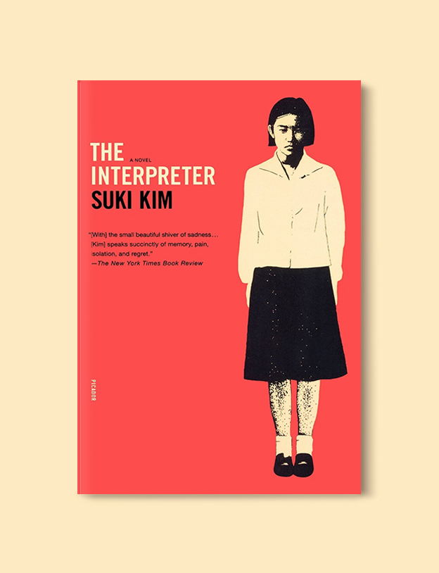 Books Set In Korea: The Interpreter by Suki Kim. Visit www.taleway.com to find books from around the world. korean books, south korean books, books about south korean culture, korean english books, korean authors, korean translated books, korean novels, best books on korean history, best korean romantic novels, korean novels in english, famous korean literature, korean book cover, korean books to read, korean reading challenge, korea reading, korea packing list, korea travel, korea culture, korea inspiration, books and travel, korea bucket list, korea reading list, world books, seoul book, seoul book cover, books set in seoul