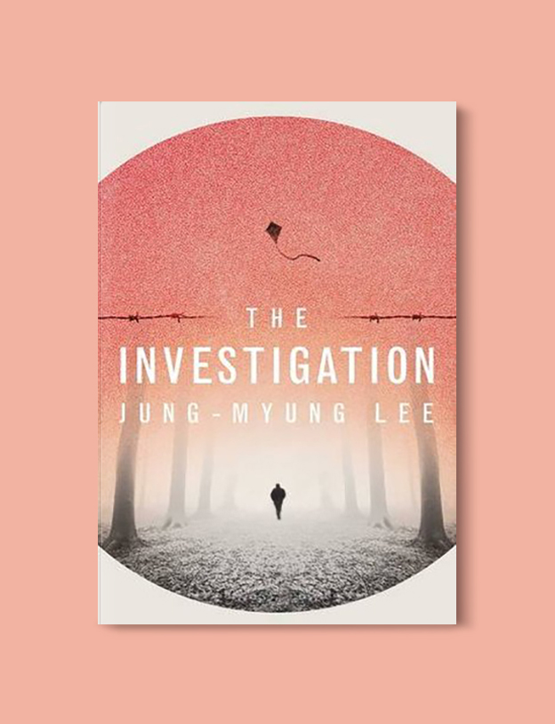 Books Set In Korea: The Investigation by Jung-Myung Lee. Visit www.taleway.com to find books from around the world. korean books, south korean books, books about south korean culture, korean english books, korean authors, korean translated books, korean novels, best books on korean history, best korean romantic novels, korean novels in english, famous korean literature, korean book cover, korean books to read, korean reading challenge, korea reading, korea packing list, korea travel, korea culture, korea inspiration, books and travel, korea bucket list, korea reading list, world books, seoul book, seoul book cover, books set in seoul