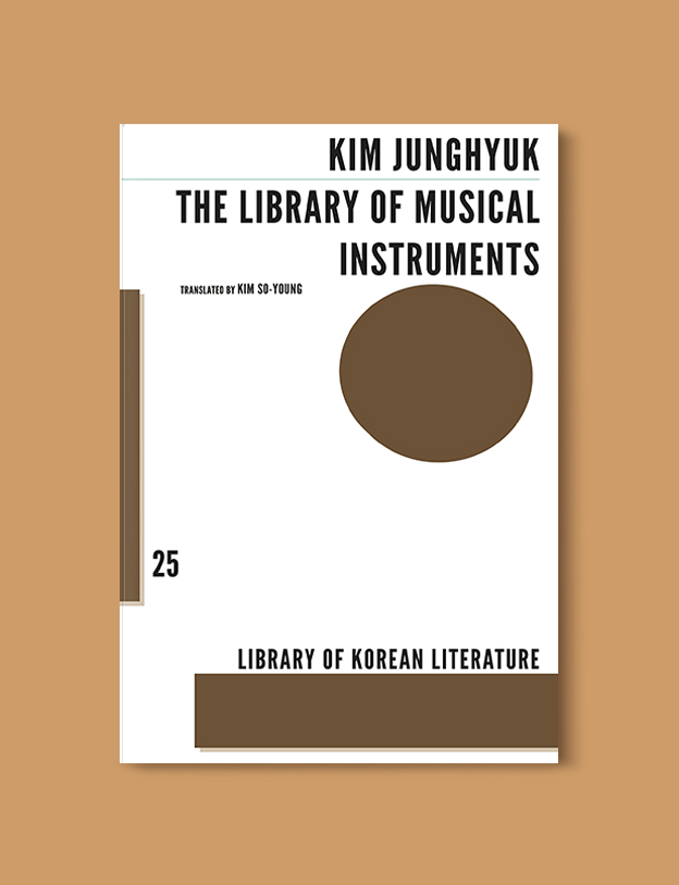 Books Set In Korea: The Library of Musical Instruments by Kim Jung-hyuk. Visit www.taleway.com to find books from around the world. korean books, south korean books, books about south korean culture, korean english books, korean authors, korean translated books, korean novels, best books on korean history, best korean romantic novels, korean novels in english, famous korean literature, korean book cover, korean books to read, korean reading challenge, korea reading, korea packing list, korea travel, korea culture, korea inspiration, books and travel, korea bucket list, korea reading list, world books, seoul book, seoul book cover, books set in seoul