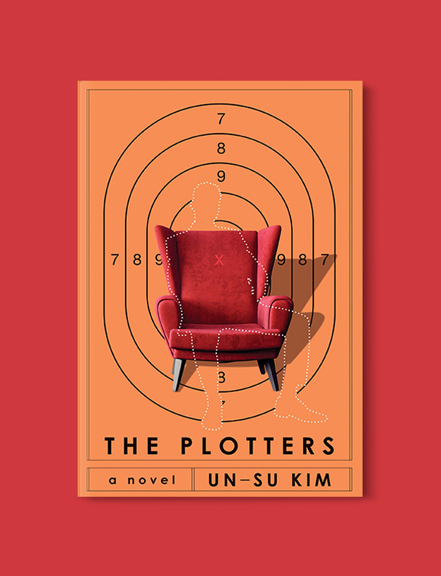 Books Set In Korea: The Plotters by Un-su Kim. Visit www.taleway.com to find books from around the world. korean books, south korean books, books about south korean culture, korean english books, korean authors, korean translated books, korean novels, best books on korean history, best korean romantic novels, korean novels in english, famous korean literature, korean book cover, korean books to read, korean reading challenge, korea reading, korea packing list, korea travel, korea culture, korea inspiration, books and travel, korea bucket list, korea reading list, world books, seoul book, seoul book cover, books set in seoul