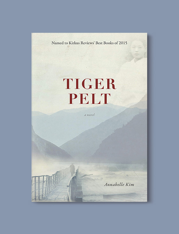 Books Set In Korea: Tiger Pelt by Annabelle Kim. Visit www.taleway.com to find books from around the world. korean books, south korean books, books about south korean culture, korean english books, korean authors, korean translated books, korean novels, best books on korean history, best korean romantic novels, korean novels in english, famous korean literature, korean book cover, korean books to read, korean reading challenge, korea reading, korea packing list, korea travel, korea culture, korea inspiration, books and travel, korea bucket list, korea reading list, world books, seoul book, seoul book cover, books set in seoul