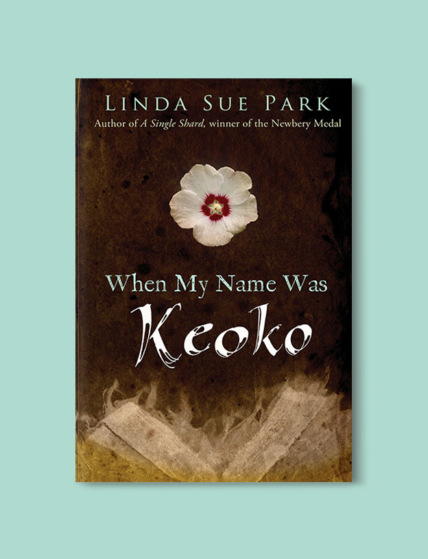 Books Set In Korea: When My Name Was Keoko by Linda Sue Park. Visit www.taleway.com to find books from around the world. korean books, south korean books, books about south korean culture, korean english books, korean authors, korean translated books, korean novels, best books on korean history, best korean romantic novels, korean novels in english, famous korean literature, korean book cover, korean books to read, korean reading challenge, korea reading, korea packing list, korea travel, korea culture, korea inspiration, books and travel, korea bucket list, korea reading list, world books, seoul book, seoul book cover, books set in seoul