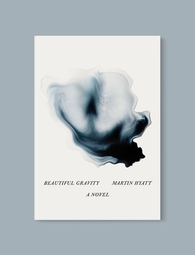Best Book Covers 2016, Beautiful Gravity by Martin Hyatt - book covers, book covers 2016, book design, best book covers, best book design, cover design, best covers, book cover design, book designers, design inspiration, cover design inspiration, book cover ideas, book design ideas, cover design ideas, book typography, book cover typography, book cover illustration, book cover design ideas