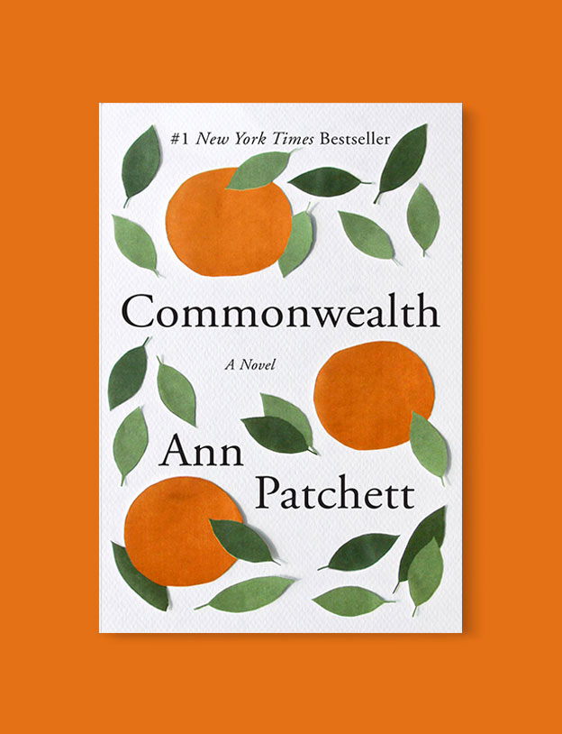 Best Book Covers 2016, Commonwealth by Ann Patchett - book covers, book covers 2016, book design, best book covers, best book design, cover design, best covers, book cover design, book designers, design inspiration, cover design inspiration, book cover ideas, book design ideas, cover design ideas, book typography, book cover typography, book cover illustration, book cover design ideas
