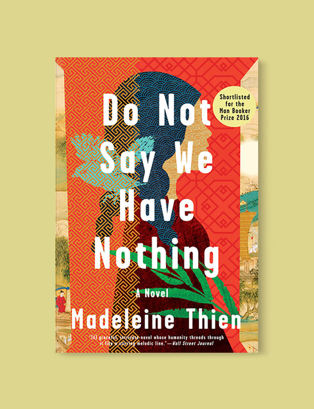 Best Book Covers 2016, Do Not Say We Have Nothing by Madeleine Thien - book covers, book covers 2016, book design, best book covers, best book design, cover design, best covers, book cover design, book designers, design inspiration, cover design inspiration, book cover ideas, book design ideas, cover design ideas, book typography, book cover typography, book cover illustration, book cover design ideas