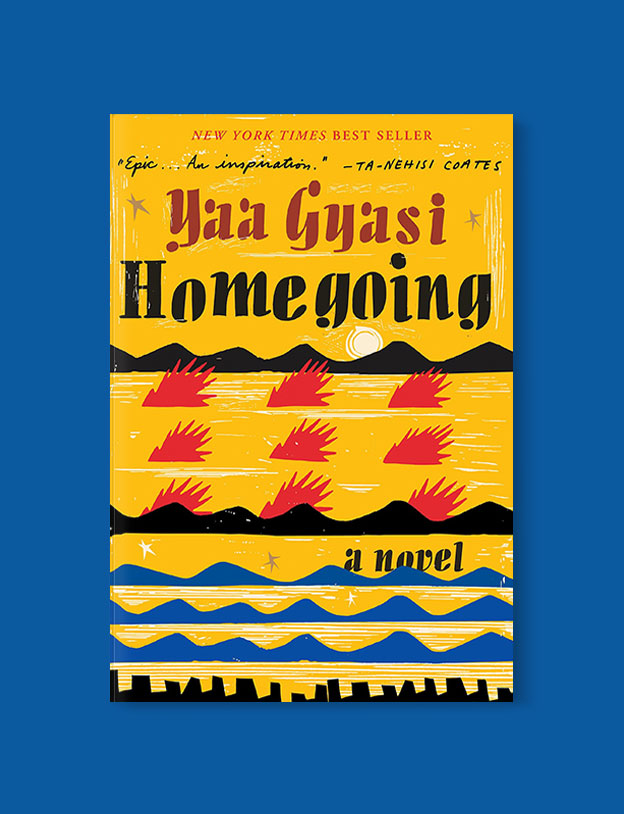 Best Book Covers 2016, Homegoing by Yaa Gyasi - book covers, book covers 2016, book design, best book covers, best book design, cover design, best covers, book cover design, book designers, design inspiration, cover design inspiration, book cover ideas, book design ideas, cover design ideas, book typography, book cover typography, book cover illustration, book cover design ideas