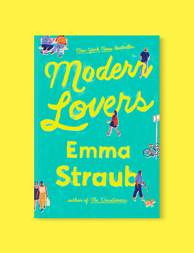 Best Book Covers 2016, Modern Lovers by Emma Straub - book covers, book covers 2016, book design, best book covers, best book design, cover design, best covers, book cover design, book designers, design inspiration, cover design inspiration, book cover ideas, book design ideas, cover design ideas, book typography, book cover typography, book cover illustration, book cover design ideas