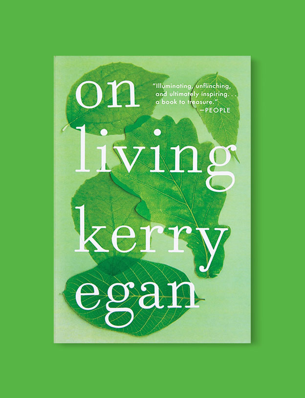 Best Book Covers 2016, On Living by Kerry Egan - book covers, book covers 2016, book design, best book covers, best book design, cover design, best covers, book cover design, book designers, design inspiration, cover design inspiration, book cover ideas, book design ideas, cover design ideas, book typography, book cover typography, book cover illustration, book cover design ideas