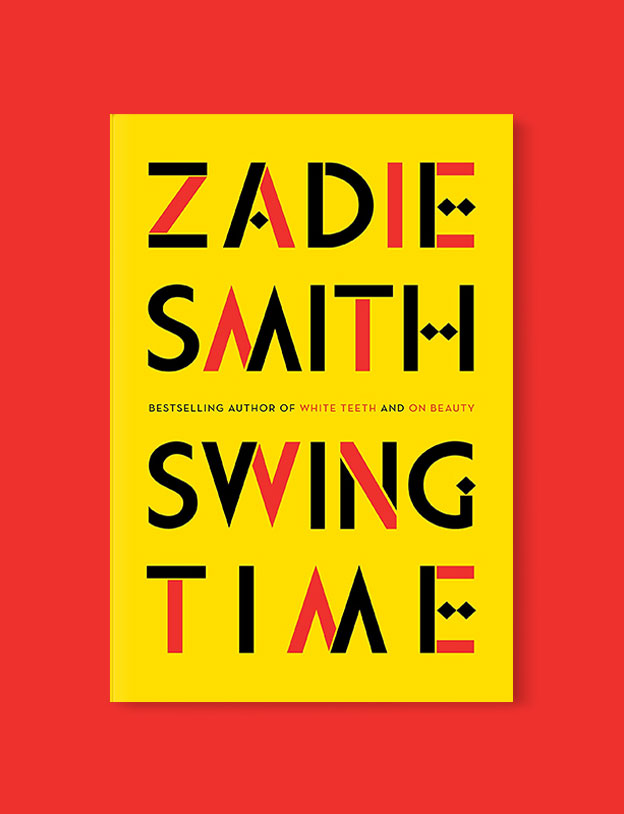 Best Book Covers 2016, Swing Time by Zadie Smith - book covers, book covers 2016, book design, best book covers, best book design, cover design, best covers, book cover design, book designers, design inspiration, cover design inspiration, book cover ideas, book design ideas, cover design ideas, book typography, book cover typography, book cover illustration, book cover design ideas