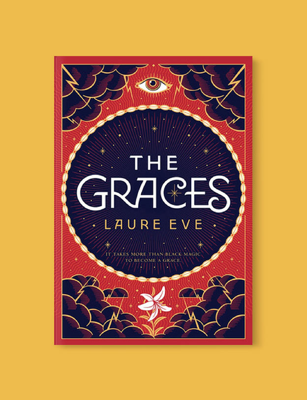 Best Book Covers 2016, The Graces by Laure Eve - book covers, book covers 2016, book design, best book covers, best book design, cover design, best covers, book cover design, book designers, design inspiration, cover design inspiration, book cover ideas, book design ideas, cover design ideas, book typography, book cover typography, book cover illustration, book cover design ideas